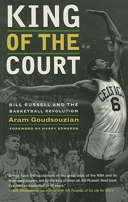 King of the Court By Goudsouzian, Aram/ Edwards, Harry (FRW)
